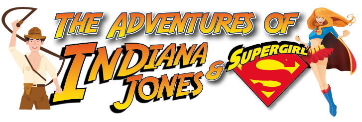 The Adventure Of Indiana Jones & Supergirl